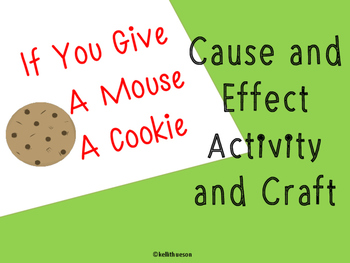 If You Give a Mouse a Cookie: Cause and Effect Activity and Craft
