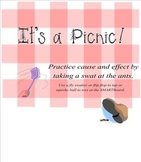 Cause and Effect ~ Ants Bombard Your Picnic!