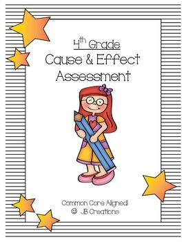 Cause and Effect Assessment 4th Grade Common Core
