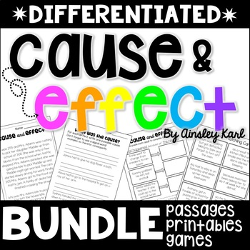 Cause and Effect {BUNDLE} Stories + Worksheets -  Differentiated, Print & Go!