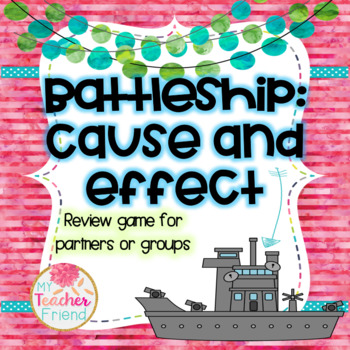 Cause and Effect Battleship