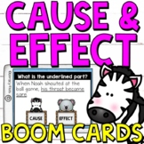 Cause and Effect Boom Cards (Digital Task Cards) - Distanc