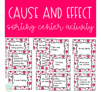 Cause and Effect Center Sorting Activity and Academic Brain Break