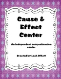 Cause and Effect Comprehension Center