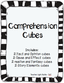 Comprehension Cubes - Cause/Effect Fact/Opinion Realism/Fa