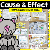 Cause and Effect: Comprehension Strategy Bundle