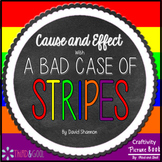 Cause and Effect Craftivity with A Bad Case of Stripes