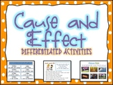 Cause and Effect Differentiated Activity Packet/Centers Common Core Aligned!