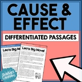 Cause and Effect - Differentiated Stories / Passages & Comprehension Questions
