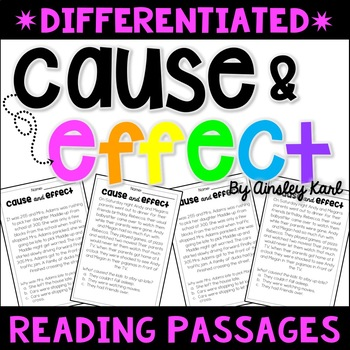 Cause and Effect Short Stories / Passages - Differentiated, Print & Go