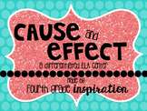 Cause and Effect ELA Learning Center (Differentiated) ***U