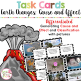 Earth's Changing Surface Cause and Effect Task Cards