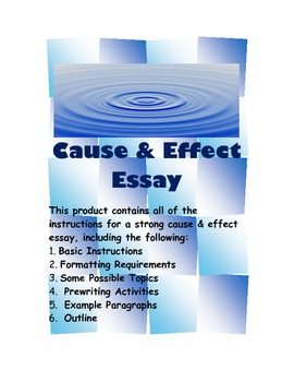 "teaching cause and effect essay writing Lesson plan instructor anthony schmidt cause-effect essays can be circle any words that show cause and effect 3 write ""c"" for cause and ""e."