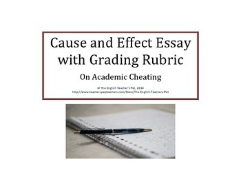 cause and effect essay teaching resources teachers pay teachers  cause and effect essay on academic cheating