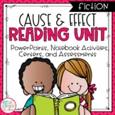 Cause and Effect Fiction Reading Unit With Centers