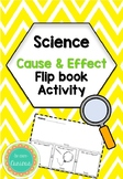 Cause and Effect Flip Book Activity