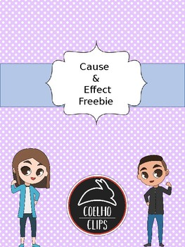 Cause and Effect Freebie [Coelho Clips]