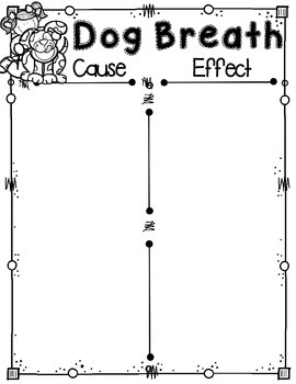 Cause and Effect Graphic Organizer to use with Dog Breath by Dav Pilkey