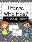 I Have, Who Has? Cause and Effect