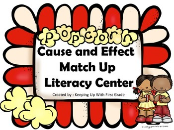 Cause and Effect Match Up Popcorn Literacy Station