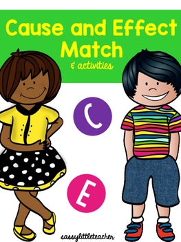 Cause and Effect Match and Activities