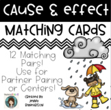 Cause and Effect Matching Cards!