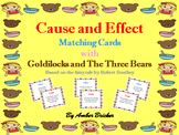 Cause and Effect Matching Cards with Goldilocks and The Th