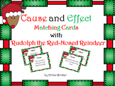 Cause and Effect Matching Cards with Rudolph the Red-Nosed