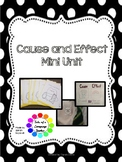 Cause and Effect Mini Unit