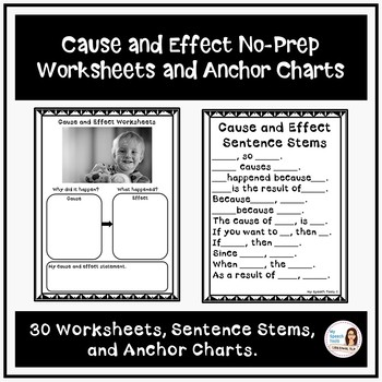 Cause and Effect No-Prep Worksheets and Anchor Charts