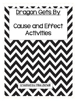 Cause and Effect Organizer - Dragon Gets By