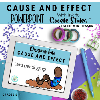 Cause and Effect: PowerPoint and Worksheets