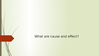 Cause and Effect Practice PPT