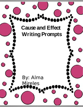 Cause and Effect Prompts