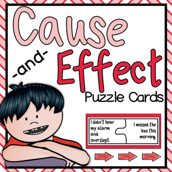 Cause and Effect Puzzle Cards