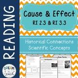 RI 2.3 & RI 3.3 Historical & Scientific Informational Text - Cause & Effect