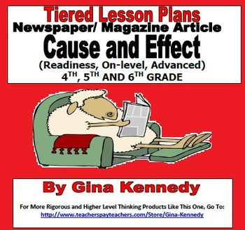 Cause and Effect Reading Skills Differentiated Tiered Lesson Plans/ Acitivities