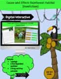Cause and Effect Relationships-Rainforest Habitat (Digital)