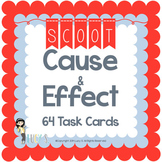 Cause and Effect Scoot - 64 Task Cards