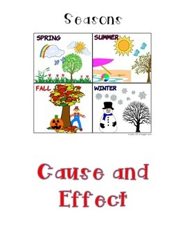Cause and Effect - Seasons - first grade Journeys 3.3