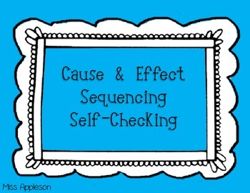 Cause and Effect Self-Checking