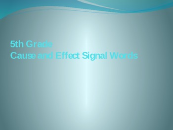Cause and Effect Signal Word Powerpoint