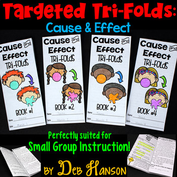 Cause and Effect Small Group Instruction: Four Targeted Tri-folds