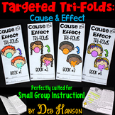 Cause and Effect Small Group Instruction: Four Tri-folds |