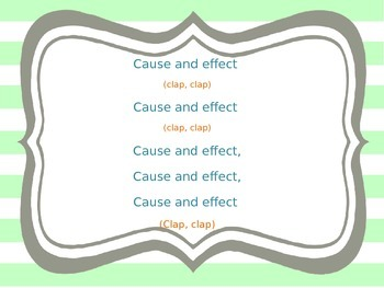 Cause and Effect Song