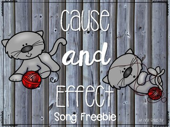 Cause and Effect Song Freebie
