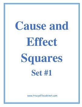 Cause and Effect Squares Set #1