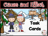 Cause and Effect Task Cards ~ 4th-5th Grade Version