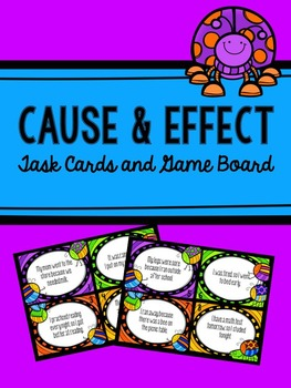 Cause and Effect Task Cards and Game Board