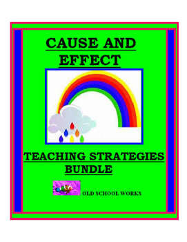 Cause and Effect Teaching Strategies Bundle
